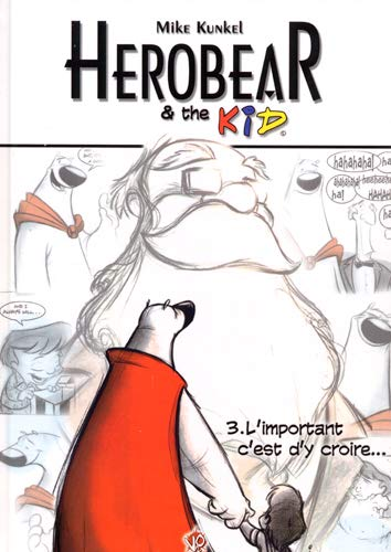 9782916322025: Herobear & the Kid, Tome 3 (French Edition)