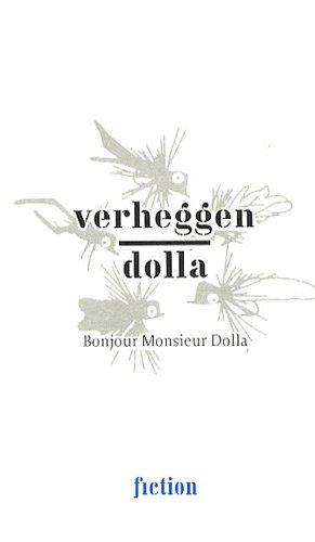BONJOUR MONSIEUR DOLLA: VERHEGGEN DOLLA