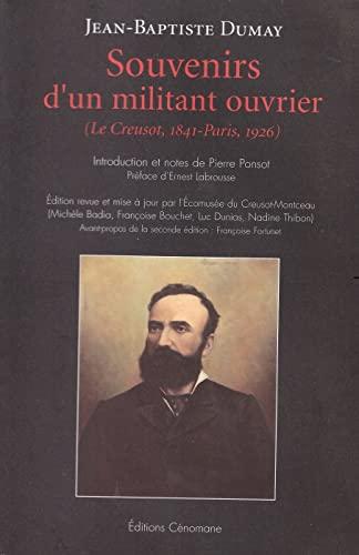 9782916329291: Souvenirs d'un militant ouvrier : Le Creusot, 1841-Paris, 1926