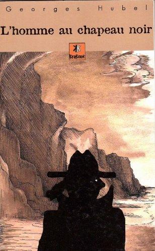 9782916330198: L'Homme au Chapeau Noir