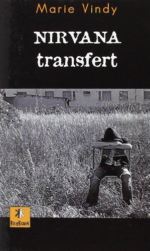 9782916330723: Nirvana transfert