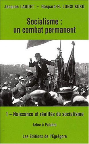 9782916335049: Socialisme : un combat permanent (French Edition)