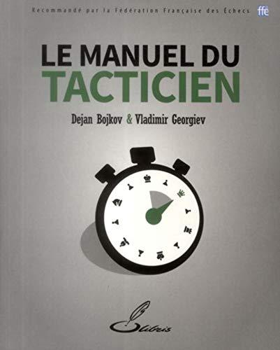 9782916340791: Le manuel du tacticien