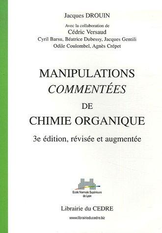 9782916346014: Manipulations commentées de chimie organique