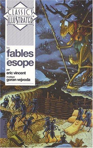 Les fables d'Esope (1CD audio) (Classics illustrated): Esope; Eric Vincent;