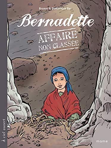 9782916350226: Bernadette : Affaire non classée