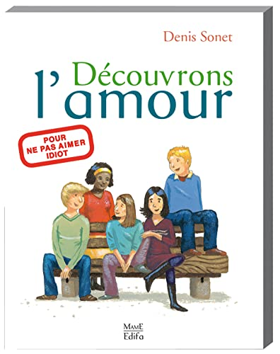 9782916350912: Découvrons l'amour (French Edition)