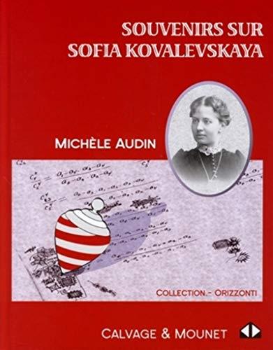 Souvenirs sur Sofia Kovalevskaya (French Edition): Michèle Audin