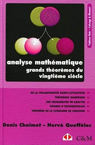 """""""analyse mathématique ; grands théorèmes du vingtième siè..."""