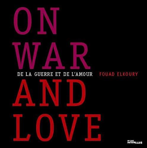 9782916355207: De la guerre et de l'amour : On war and love