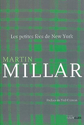 PETITES FEES DE NEW YORK -LES-: MILLAR MARTIN