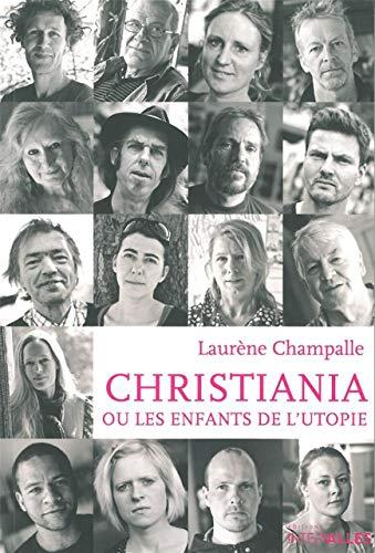9782916355603: Christiania ou les enfants de l'utopie