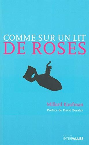 9782916355610: Comme sur un lit de roses