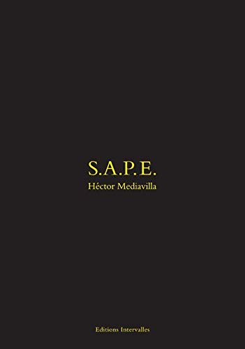 9782916355726: S.a.p.e.: Society of Atmosphere setters and Elegant People