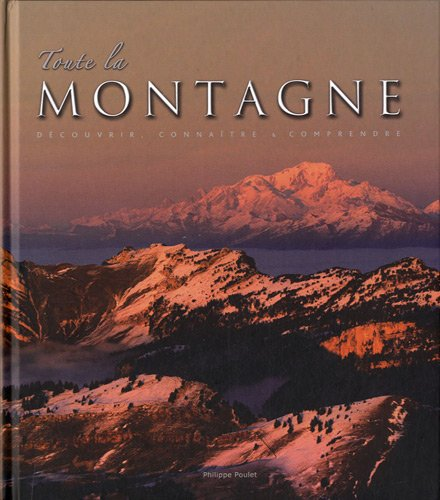 9782916357515: Toute la montagne