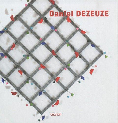 Daniel Dezeuze (French Edition) (2916373160) by Eric de Chassey