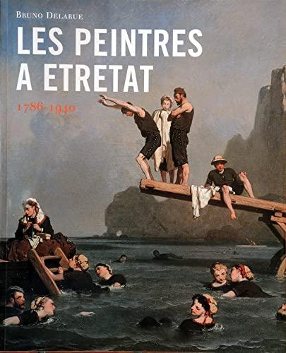 9782916378008: Les peintres à Etretat 1786-1940