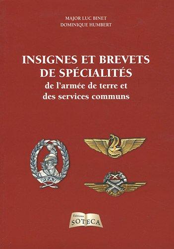 9782916385426: insignes et brevets de spécialité de l'armée de terre et des services communs