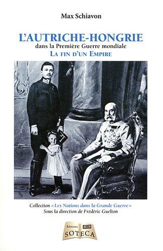 9782916385594: L'Autriche-Hongrie (1867-1918)