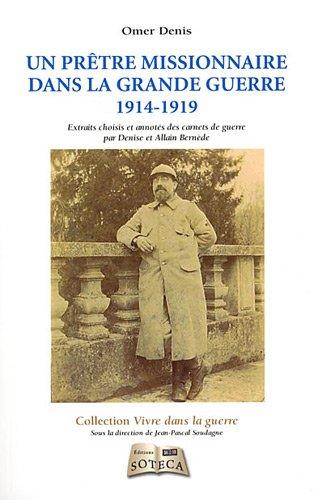 9782916385808: Mes carnets de campagne (1914-1919) - Denis Omer, aum�nier, ambulancier et artilleur