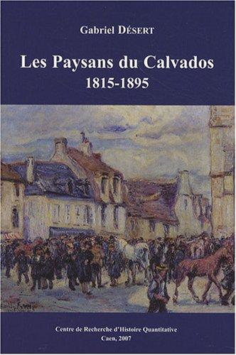 9782916392059: Les Paysans du Calvados 1815-1895 : Une soci�t� rurale au XIXe si�cle