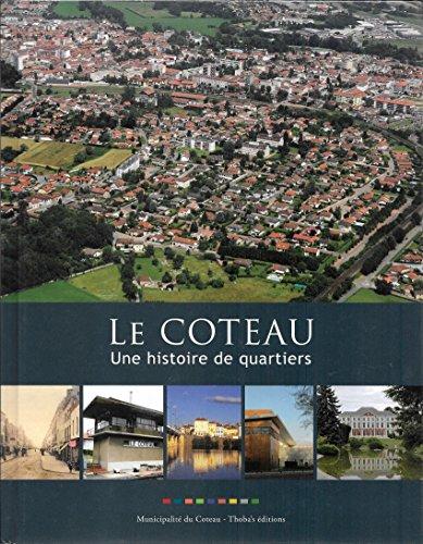 Le Coteau, une Histoire de Quartiers: Jean-Luc Rocher