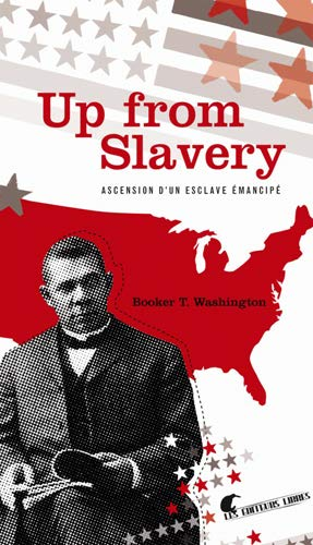 9782916399072: Up from Slavery (French Edition)