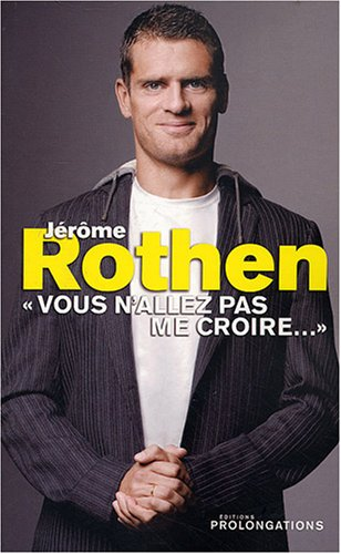 9782916400457: Jérôme Rothen (French Edition)