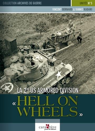 9782916403045: La 2nd US Armored Division : Hell on Wheels