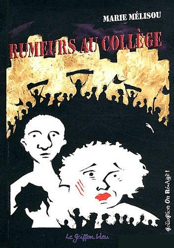 9782916422183: Rumeurs au collège