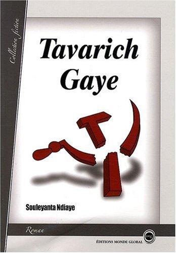 TAVARICH GAYE: NDIAYE, SOULEYANTA