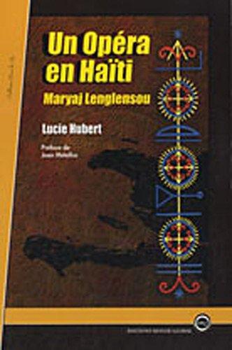 9782916435398: Un opéra en Haïti : Maryaj Lenglensou