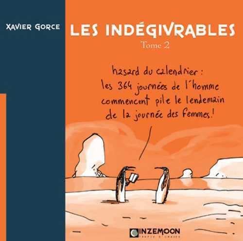 9782916443010: Les Indegivrables T02