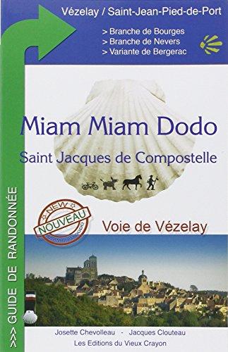9782916446486: Voie de Vézelay (Miam Miam Dodo)
