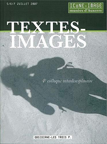 Textes-Images : Actes du 4e colloque interdisciplinaire: Michel Melot
