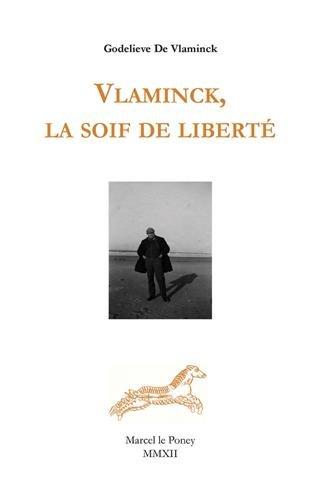 9782916452098: Vlaminck, la soif de liberté