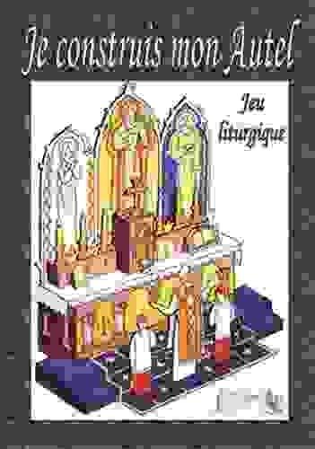 9782916455020: Je construis mon autel : Jeu liturgique