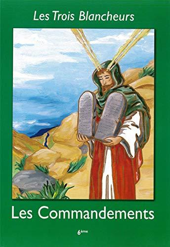 9782916455327: Les Trois Blancheurs - Les Commandements - Volume 6 - 6ème