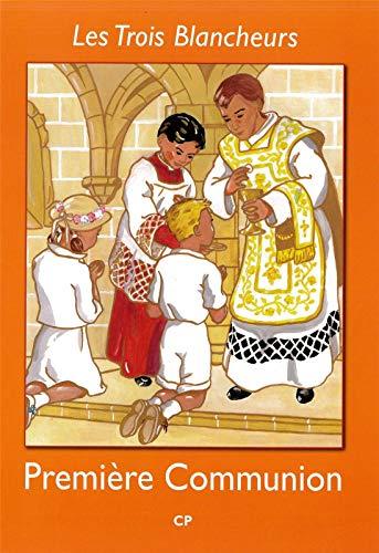 9782916455341: Les Trois Blancheurs - Preparation a la Premiere Communion - Volume 1 - CP