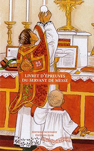9782916455402: Livret d'�preuves du servant de messe