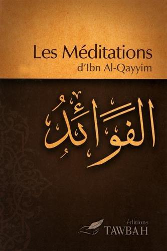9782916457109: Les méditations d'Ibn Al-Qayyim