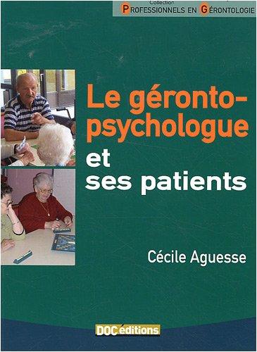 9782916465081: la géronto-psychologie et ses patients