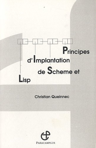 9782916466033: Principes d'implantation de Scheme et Lisp