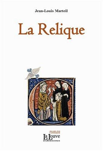 9782916488301: La Relique