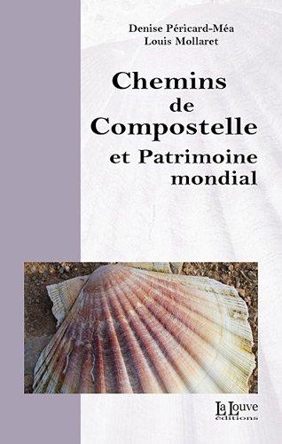 9782916488349: Chemins de Compostelle et Patrimoine mondial (French Edition)