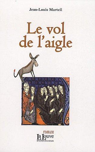 9782916488387: La relique : Tome 3, Le vol de l'aigle