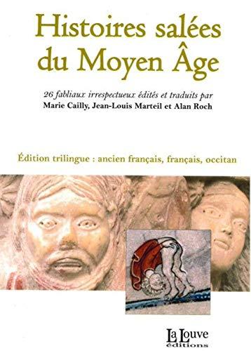 9782916488714: Histoires salées du Moyen Age : Edition ancien français, français, occitan