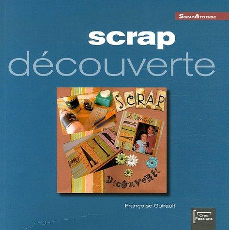 9782916495002: Scrap découverte