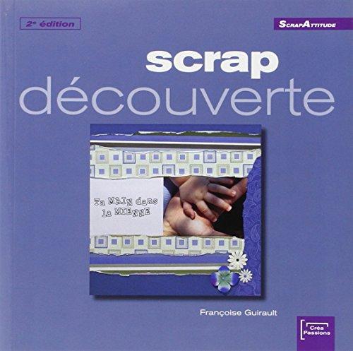 9782916495422: Scrap découverte (French Edition)