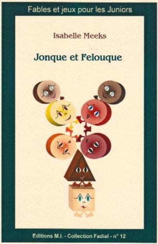 Fadial 12 : Jonque et Felouque: Isabelle Meeks
